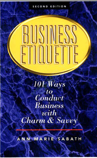 Sabath A.M.  - 101 Ways To Conduct Business with Charm & Savvy (2002)-min