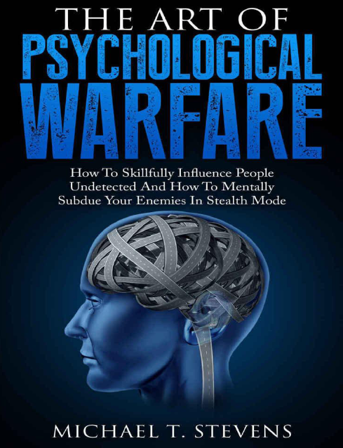Stevens Michael T. - The Art Of Psychological Warfare-min