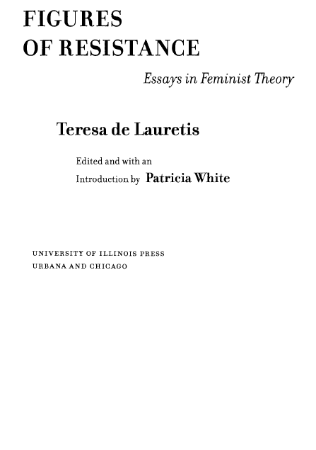 - Figures-of-Resistance-Essays-in-Feminist-Theory-University of Illinois Press Urbana and Chicago (2007)